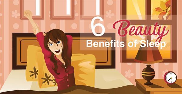 6 Beauty Benefits of Sleep